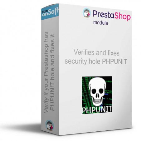 Module gratuit Prestashop correction sécurité phpunit bot